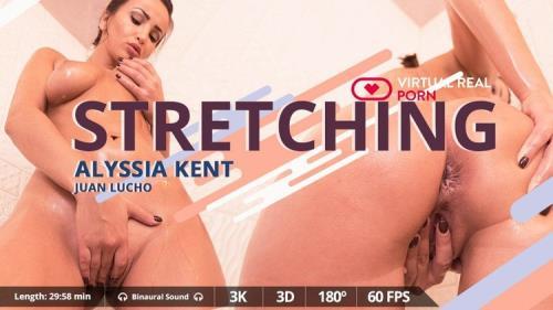 VirtualRealporn - Alyssia Kent - Stretching (UltraHD 2K/1600p/3.42 GB)