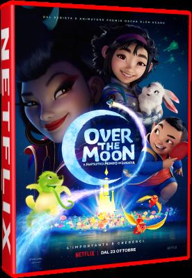 Over The Moon - Il Fantastico Mondo Di Lunaria (2020).avi WEBRiP XviD AC3 - iTA